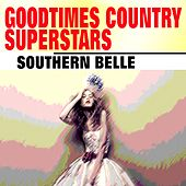 Goodtimes Country Superstars (Southern Belle) de Various Artists