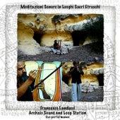 Meditazioni sonore in luoghi sacri etruschi (Archaic Sound and Loop Station Performance) by Francesco Landucci