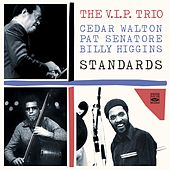 The V.I.P. Trio. Standards by Billy Higgins