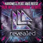 Run Wild (Dr Phunk Remix) von Hardwell