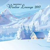 Smoothly Winter Lounge 2017 by Various Artists