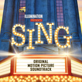 Sing (Original Motion Picture Soundtrack) van Various Artists