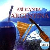 Así Canta Argentina, Vol. 1 by Various Artists