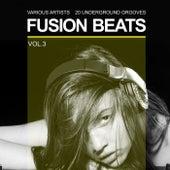 Fusion Beats (20 Underground Grooves), Vol. 3 von Various Artists