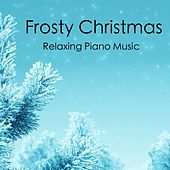 Frosty Christmas Relaxing Piano Music von Peaceful Piano