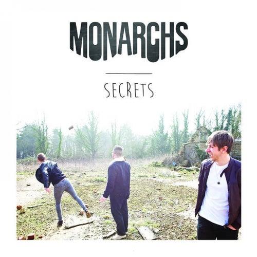 Secrets by The Monarchs