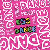Dance by ESG