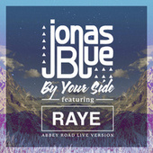 By Your Side (Abbey Road Live Version) de Jonas Blue