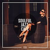 Soulful Jazz Cafe, Vol. 2 by Various Artists