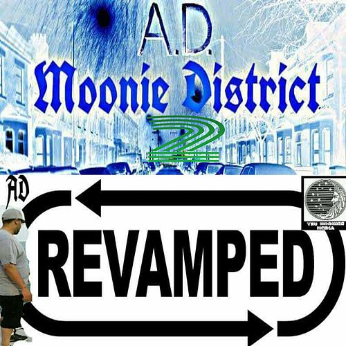 Moonie District 2 Revamped by A.D.