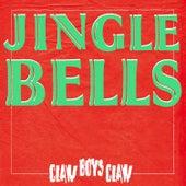 Jingle Bells by Claw Boys Claw