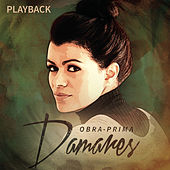 Obra Prima (Playback) by Damares