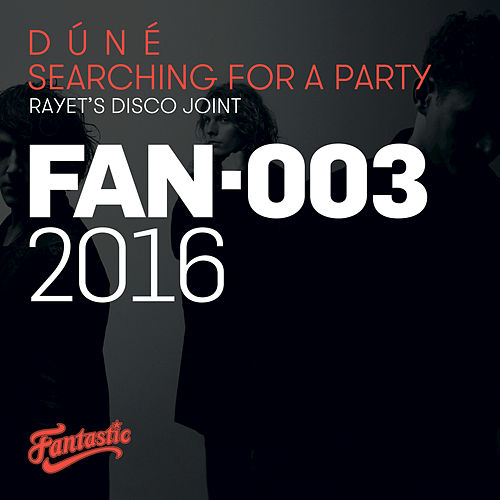 Searching For A Party by Dúné