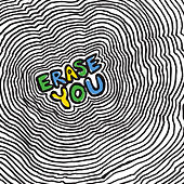 Erase You de Various Artists