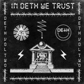 In Deth We Trust - Deth Vol II by Various Artists