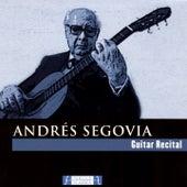 Guitar Recital (Live Version) by Andres Segovia