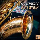 Great Days Of Doo Woop by Various Artists