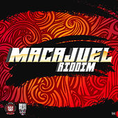 Macajuel Riddim de Various Artists