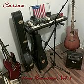 Home Recordings, Vol. 1 de Carina