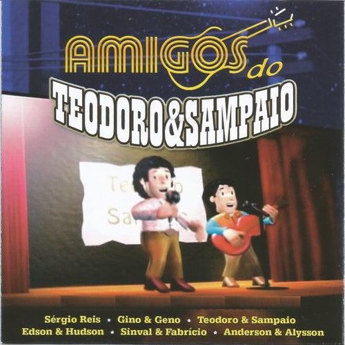 Amigos do Teodoro & Sampaio de Various Artists