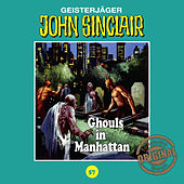 Tonstudio Braun, Folge 57: Ghouls in Manhattan by John Sinclair