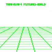 Future World by Trans Am