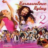 Karnawałowe Rytmy 2 by Various Artists