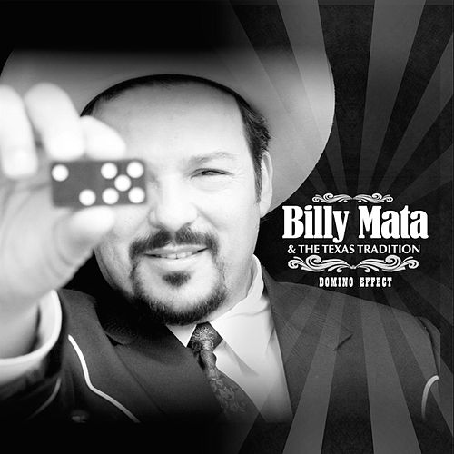 Domino Effect by Billy Mata and the Texas Tradition