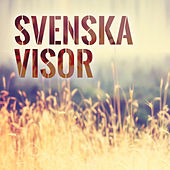 Svenska Visor by Various Artists
