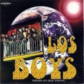 Digan Lo Que Digan by Los Boy's
