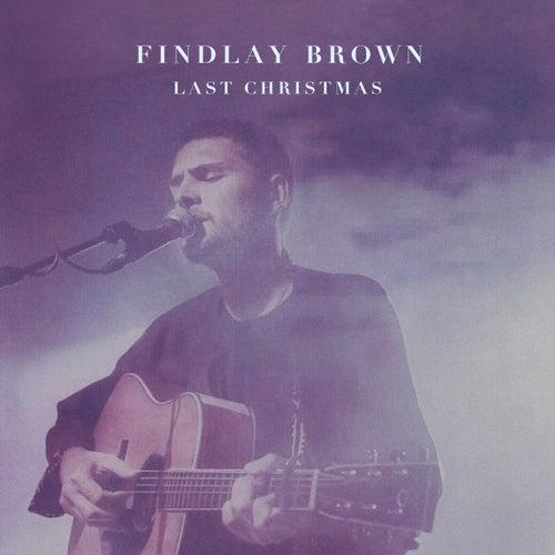 Last Christmas by Findlay Brown