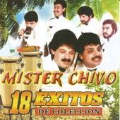18 Éxitos de Colección by Mister Chivo
