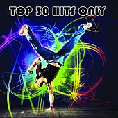 Top 30 Hits Only de Various Artists