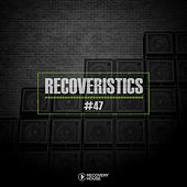 Recoveristics #47 by Various Artists