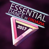Essential Dance in Croazia 2017 by Various Artists