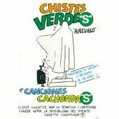 Chistes Verdes y Canciones Cachondas de Various Artists