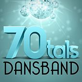 70-tals Dansband by Various Artists