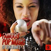 Famous Pop Music of Joni James by Joni James