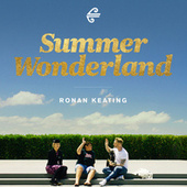 Summer Wonderland by Ronan Keating