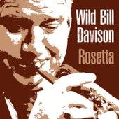 Rosetta by Wild Bill Davison