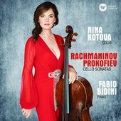 Rachmaninov & Prokofiev: Cello Sonatas by Nina Kotova