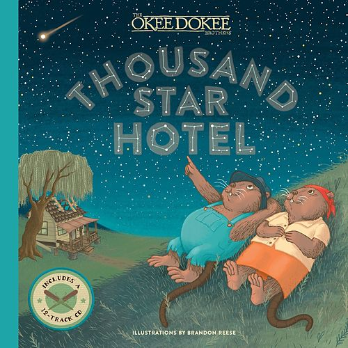 Thousand Star Hotel (Music from the Book) de The Okee Dokee Brothers