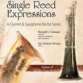Single Reed Expressions, Vol. 8 by Ronald L. Caravan