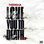 Love You To Death de The-Dream