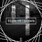 Tech It Down!, Vol. 4 by Various Artists