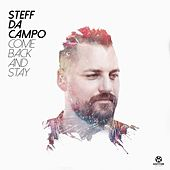 Come Back and Stay by Steff Da Campo