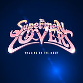 Walking on the Moon - EP by The Supermen Lovers