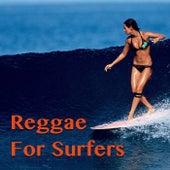 Reggae For Surfers von Various Artists