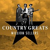 Country Greats - Million Sellers de Various Artists