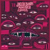 Monster 2.0 by Jacob Banks
